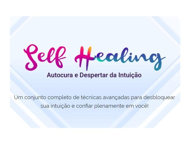 self-healing-autocura-despertar-da-intuição