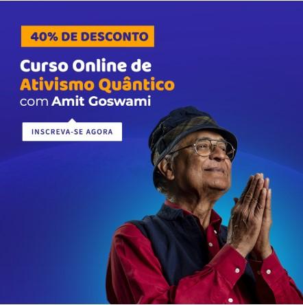 ativismo-quantico-amit-goswami